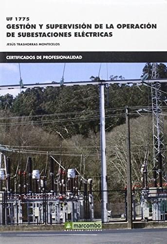 Libro Gestion Y Supervision De La Operacion De Subestaciones Electricas