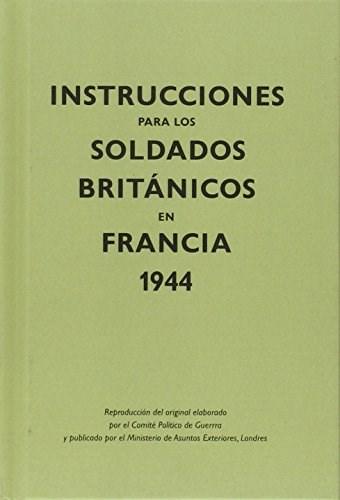 Libro Instrucciones Para Los Soldados Britanicos En Francia 1944