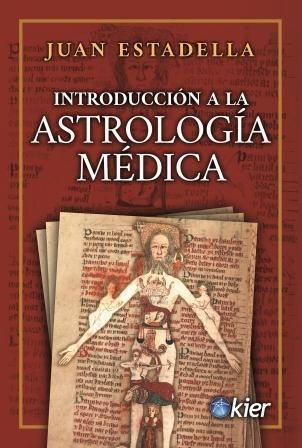 Libro Introduccion A La Astrologia Medica
