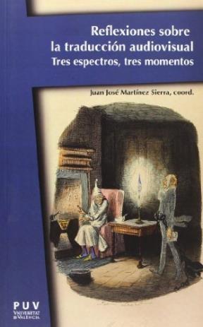 Libro Reflexiones Sobre La Traduccion Audiovisual