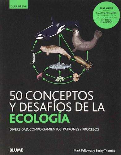 Libro 50 Conceptos Y Desafios De La Ecologia