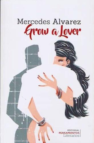 Libro Grow A Lover