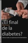 Descargar ¿El Final De La Diabetes? en pdf