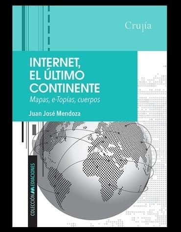 Libro Internet , El Ultimo Continente