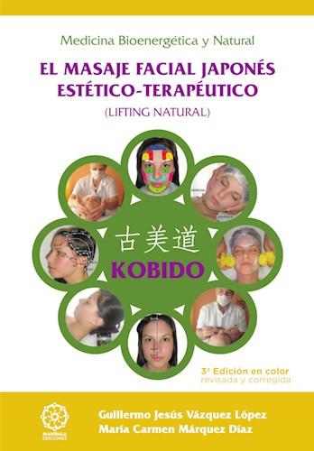 Libro Kobido - El Masaje Facial Japones Estetico-Terap