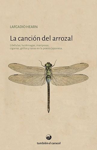 Libro La Cancion Del Arrozal
