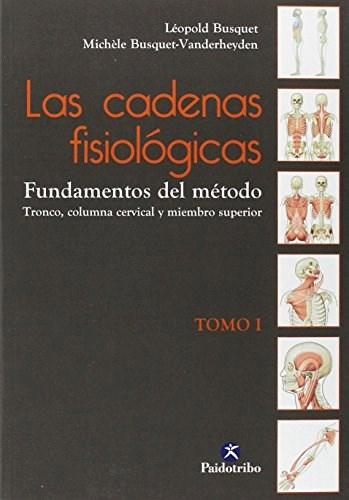 Libro Las Cadenas Fisiologicas  Tomo I