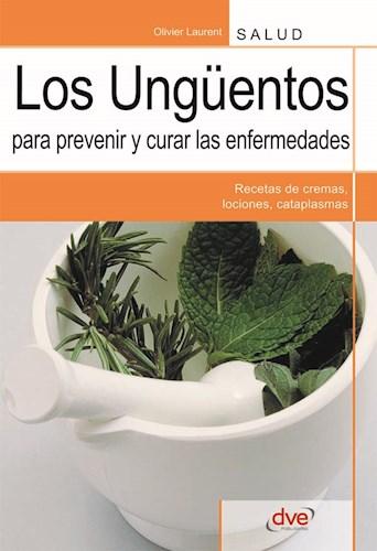 Libro Los Unguentos Para Prevenir Y Curar Las Enfermeda