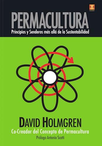 Libro Permacultura Principios Y Senderos Mas Alla De La