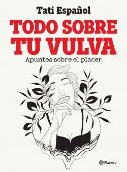Libro Todo Sobre Tu Vulva