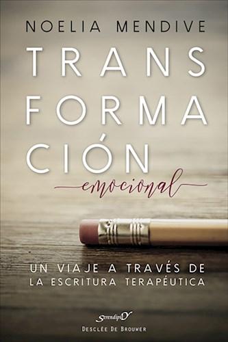 Libro Transformacion Emocional. Un Viaje A Traves De L