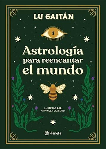 Libro Astrologia Para Reencartar El Mundo