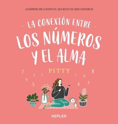 Libro La Conexion Entre Los Numeros Y El Alma