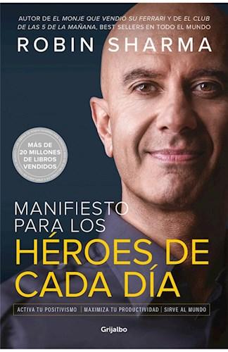 Libro Manifiesto Para Los Heroes De Cada Dia