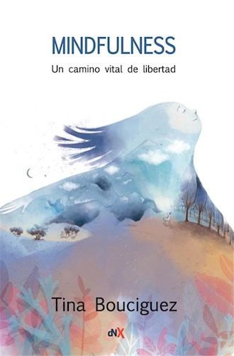 Libro Mindfulness. Un Camino Vital De Libertad