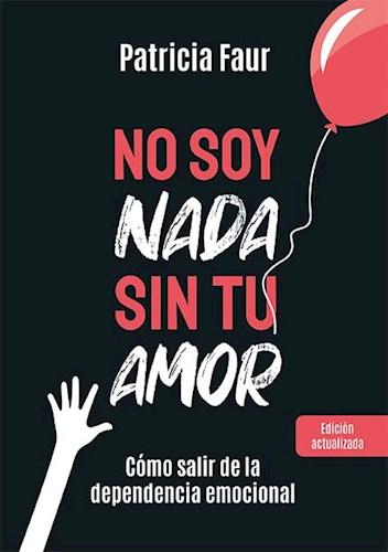 Libro No Soy Nada Sin Tu Amor